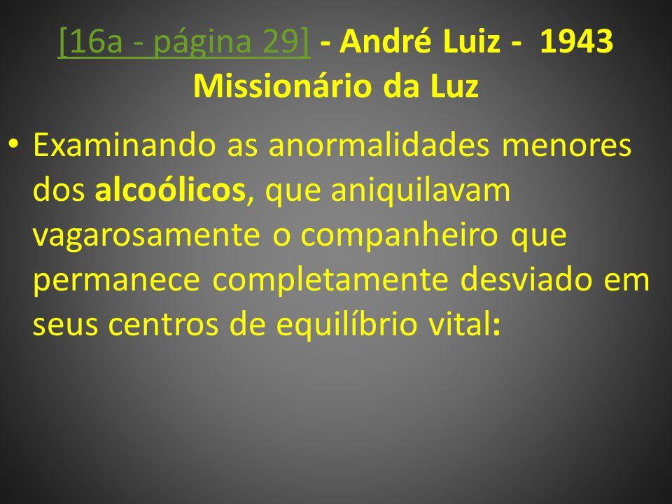 [16a - página 29] - André Luiz - 1943 Missionário da Luz